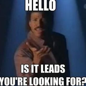 Hello, is it Leads you're looking for?